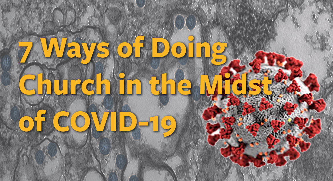 Banner with headline - 7 ways of doing church in the midst of COVID-19